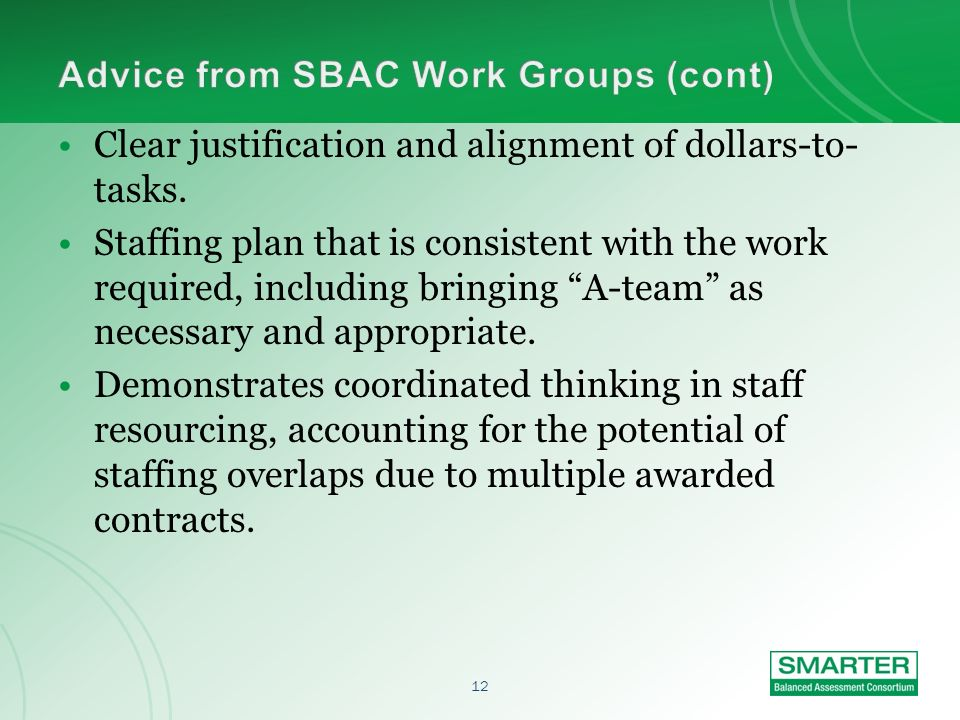 11 When subcontractors/partnering organizations are proposed, roles & responsibilities are clearly delineated as well as the internal decision- making