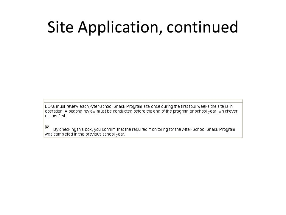 Site Application, continued