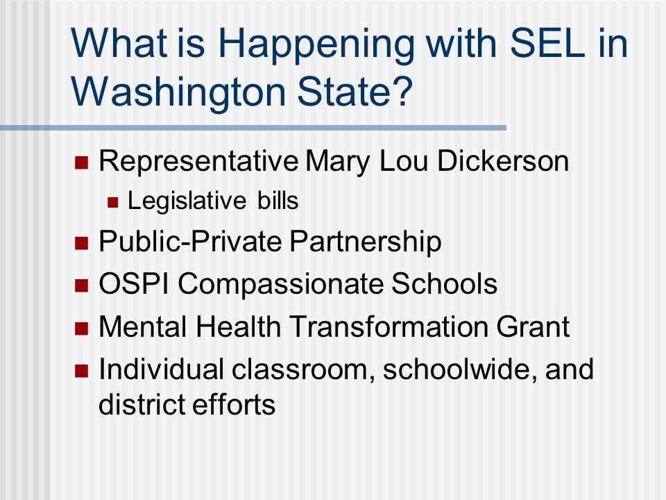 What is Happening with SEL in Washington State.
