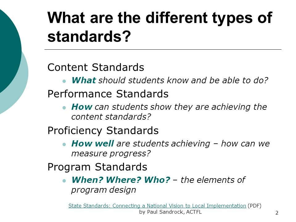 2 What are the different types of standards.