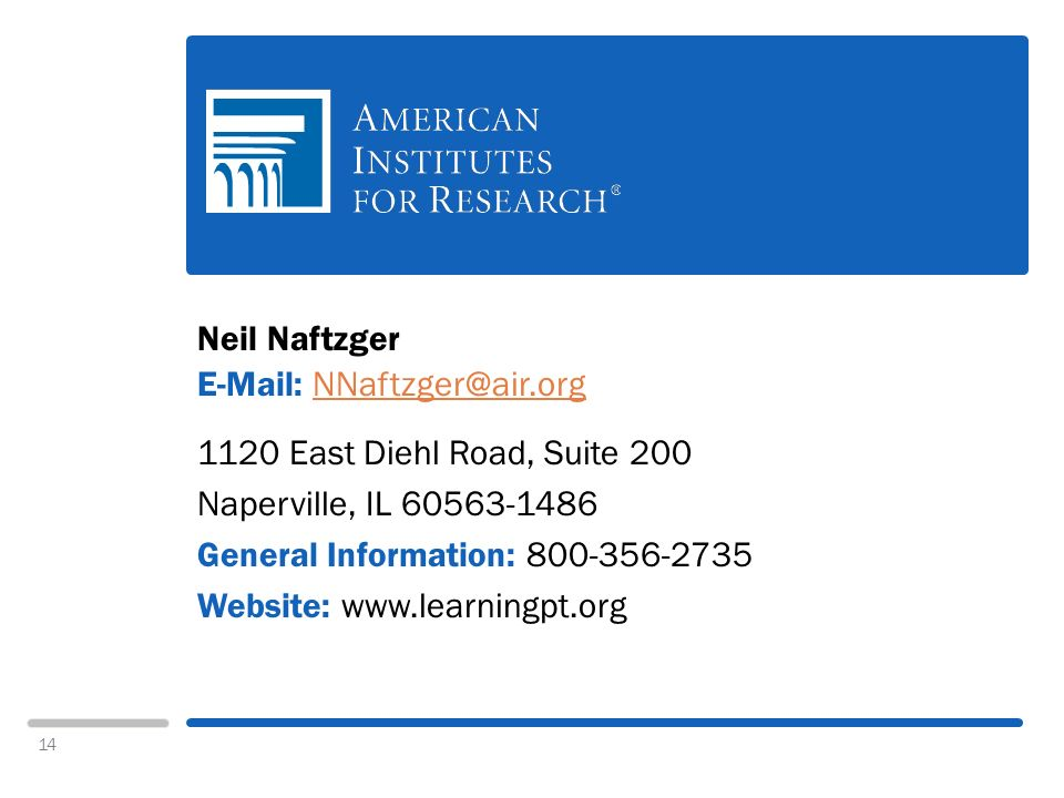 14 Neil Naftzger East Diehl Road, Suite 200 Naperville, IL General Information: Website: