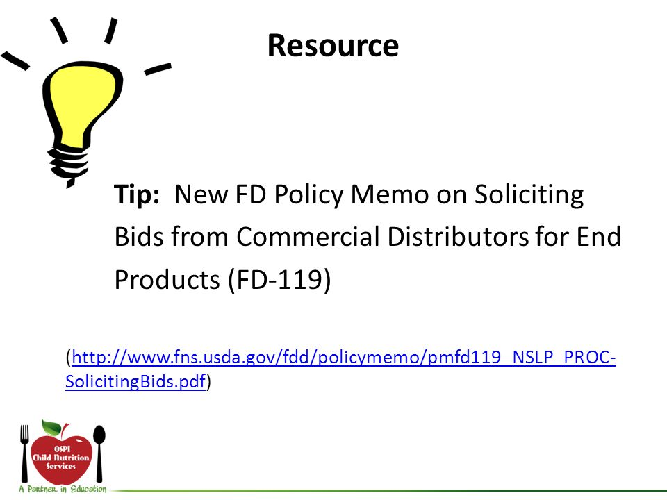 Resource Tip: New FD Policy Memo on Soliciting Bids from Commercial Distributors for End Products (FD-119) (http://www.fns.usda.gov/fdd/policymemo/pmf