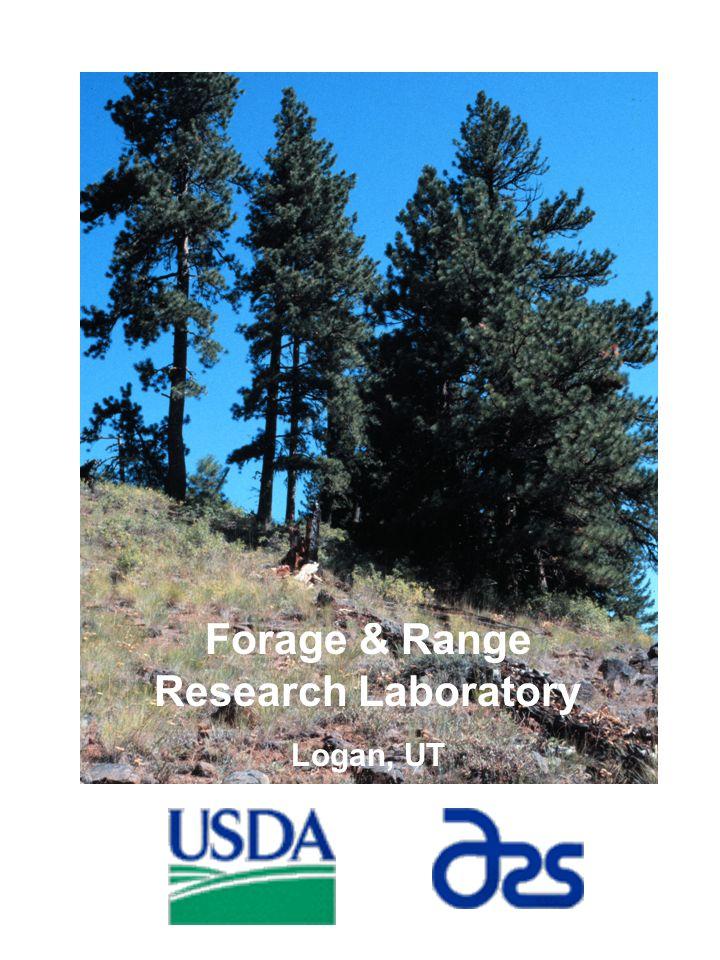 Forage & Range Research Laboratory Logan, UT