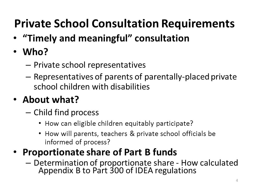 Private School Consultation Requirements 4 Timely and meaningful consultation Who.