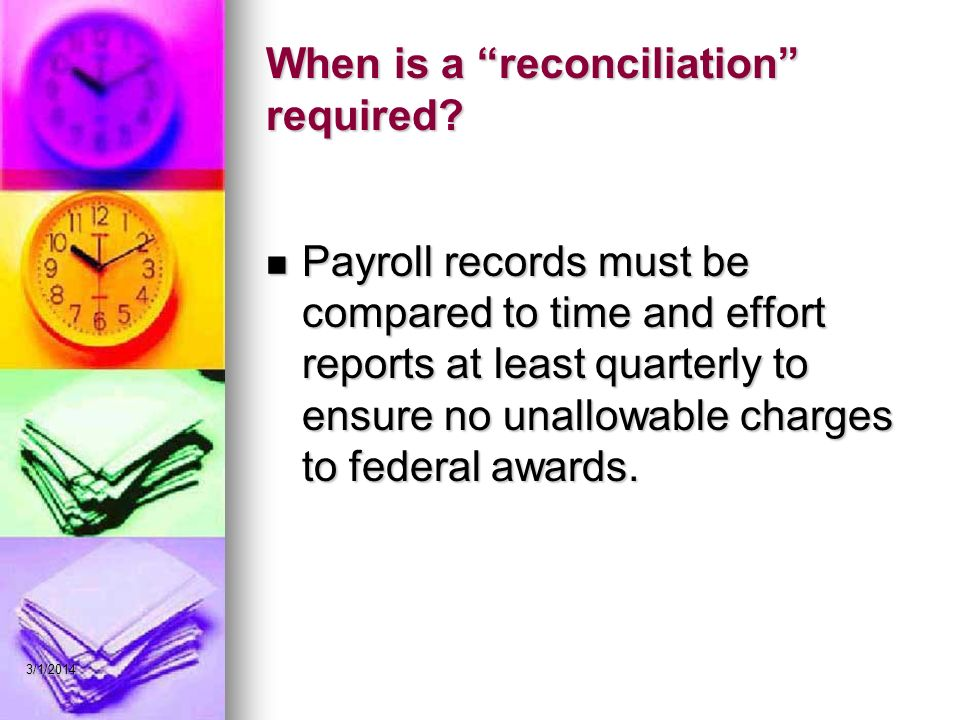 When is a reconciliation required.