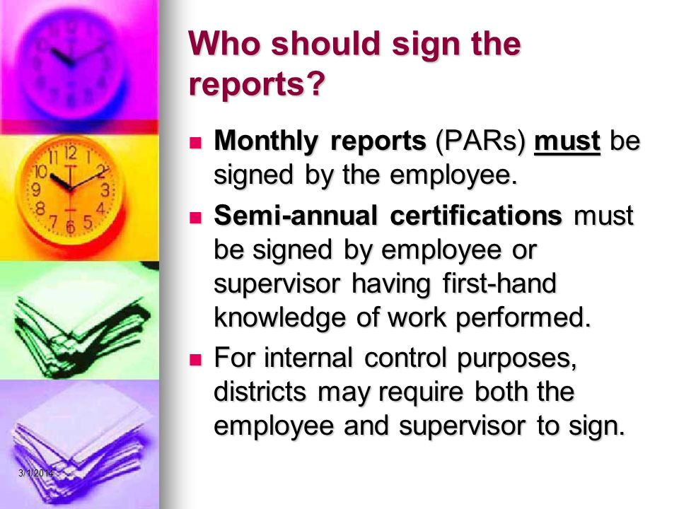 Who should sign the reports. Monthly reports (PARs) must be signed by the employee.