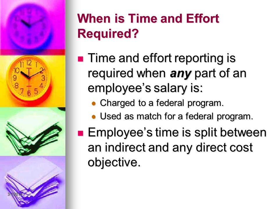 When is Time and Effort Required.