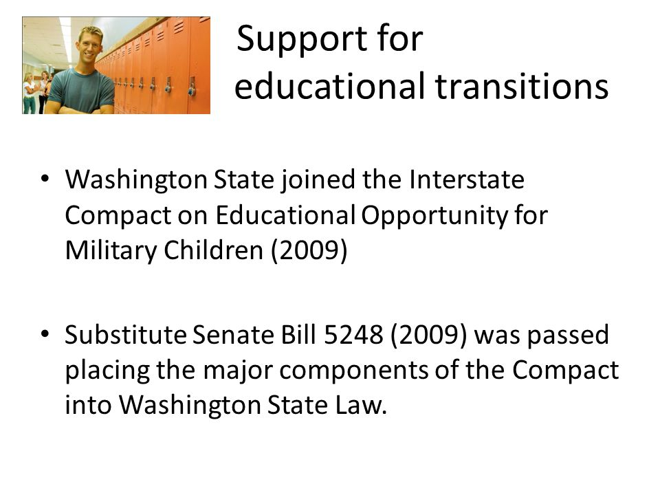 The goal of these efforts are to remove barriers to educational success imposed for children of military families because of frequent moves and deployment of parents.