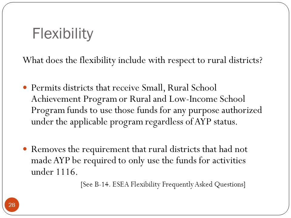 Flexibility What does the flexibility include with respect to rural districts.