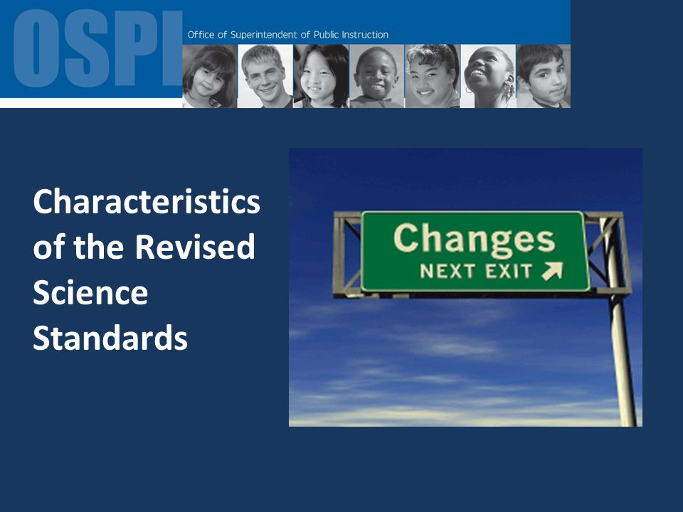 Characteristics of the Revised Science Standards