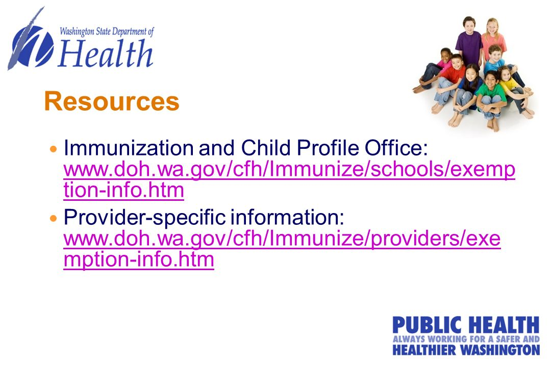 Resources Immunization and Child Profile Office:   tion-info.htm   tion-info.htm Provider-specific information:   mption-info.htm   mption-info.htm