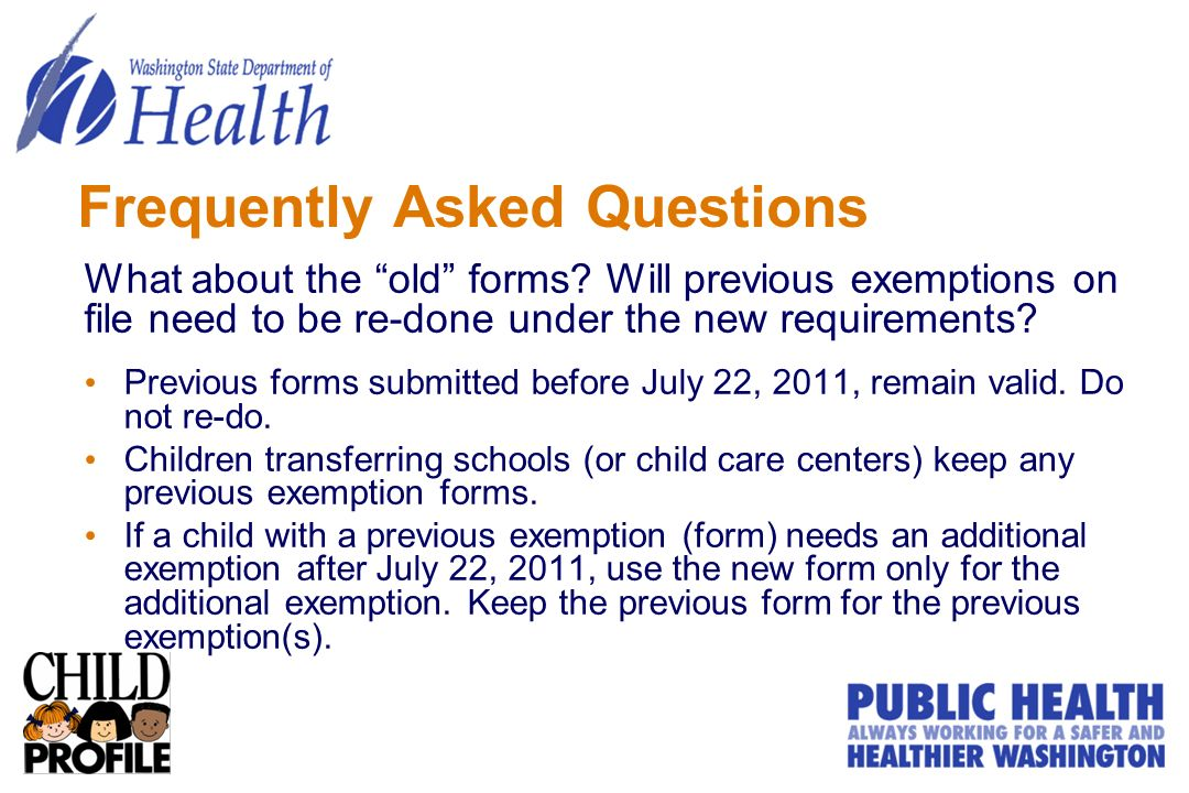 Frequently Asked Questions What about the old forms.