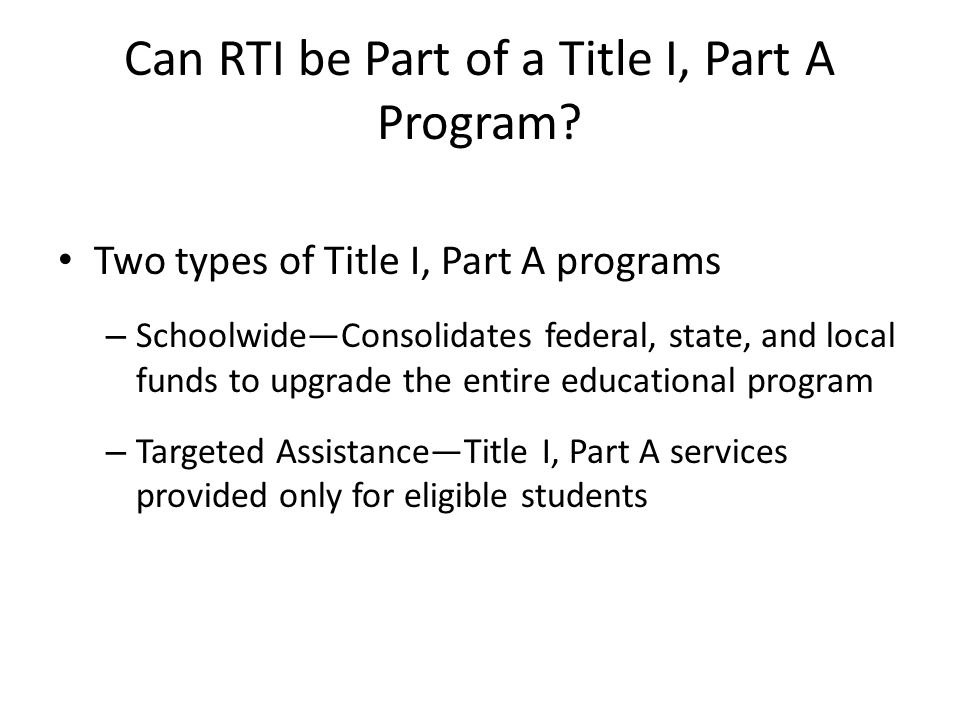 Can RTI be Part of a Title I, Part A Program.