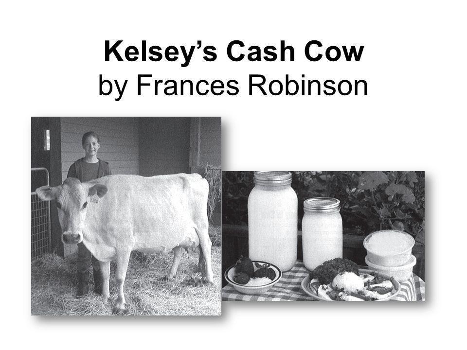 Kelseys Cash Cow by Frances Robinson