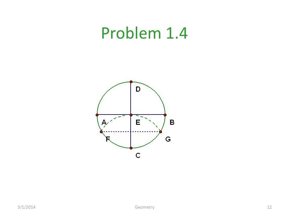 Problem 1.4 3/1/201412Geometry