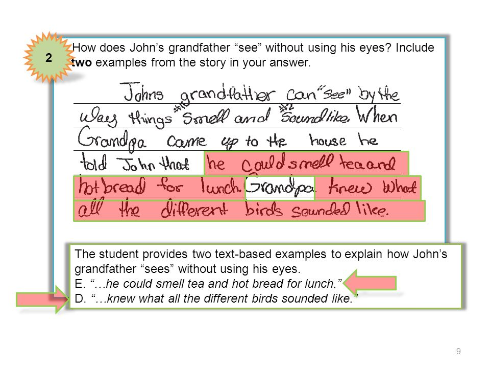 4 How does Johns grandfather see without using his eyes? Include two examples from the story in your answer. The student provides two text-based examp
