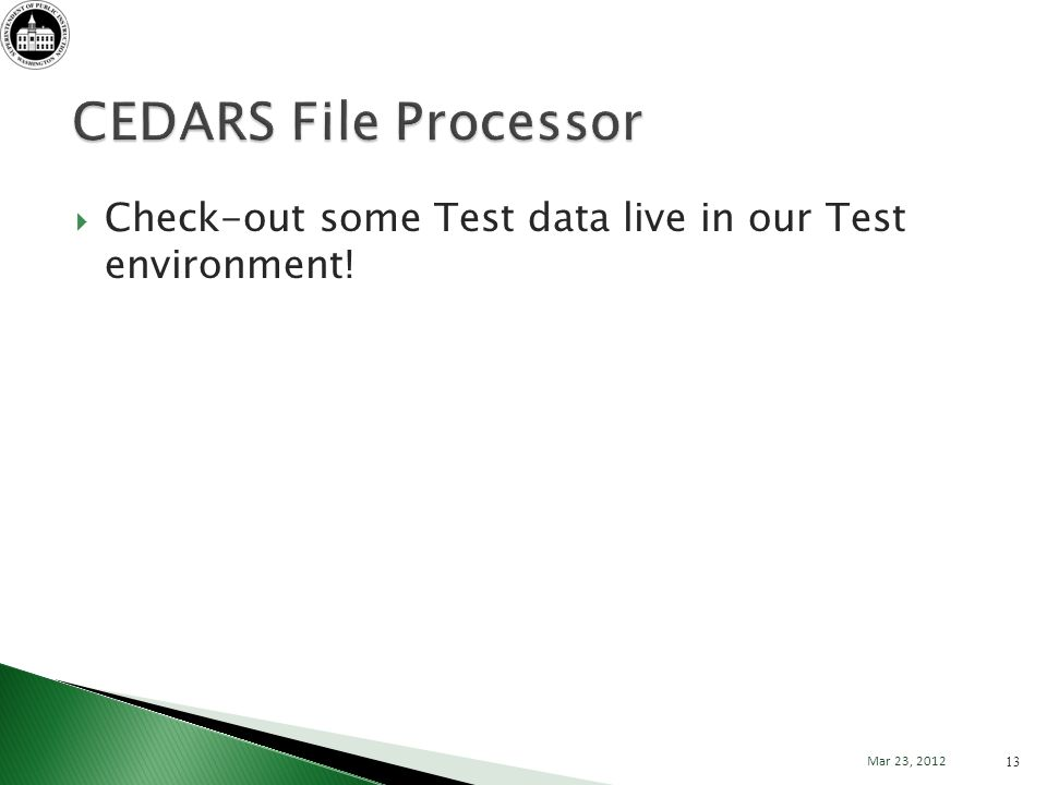 Check-out some Test data live in our Test environment! 13 Mar 23, 2012