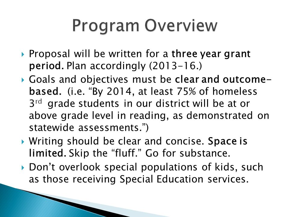 Proposal will be written for a three year grant period.
