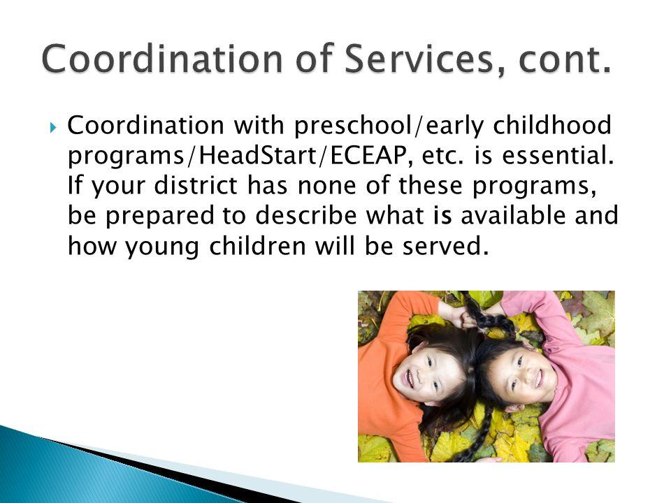Coordination with preschool/early childhood programs/HeadStart/ECEAP, etc.