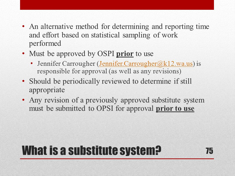 What is a substitute system.