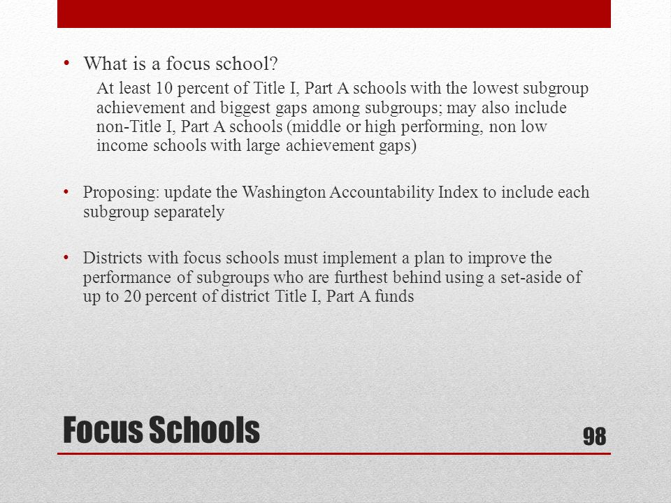 What is a focus school.