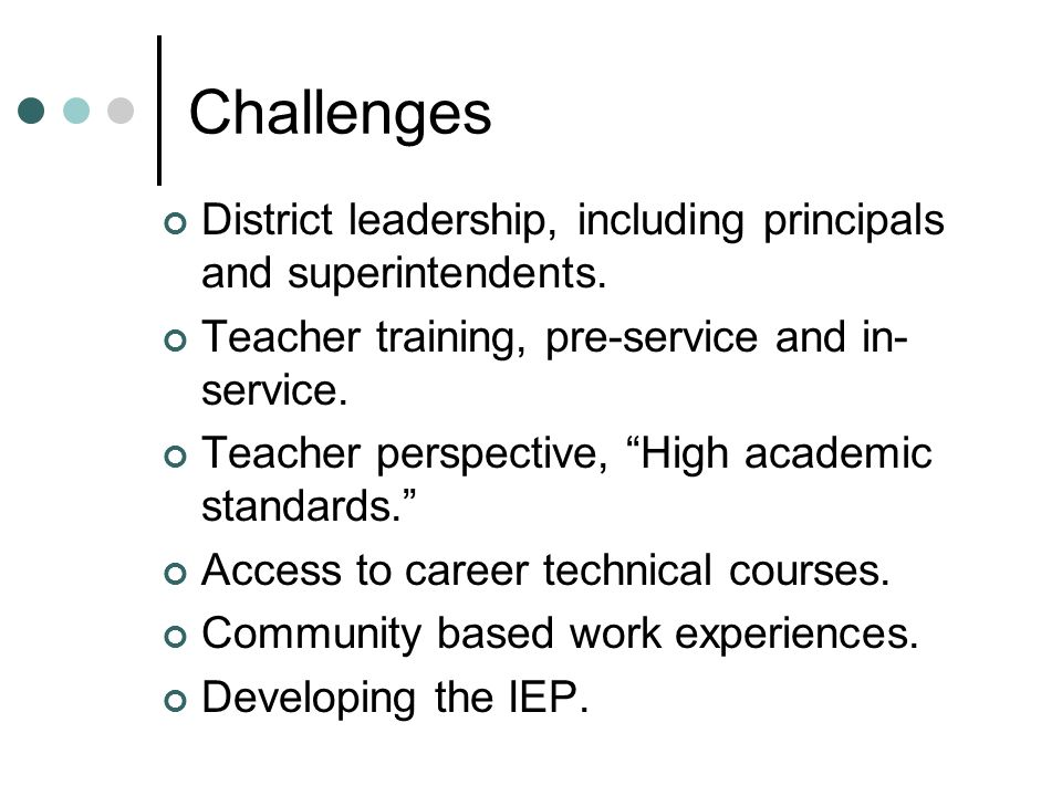 Challenges District leadership, including principals and superintendents.
