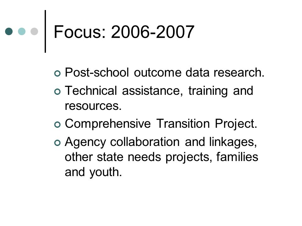 Focus: 2006-2007 Post-school outcome data research.
