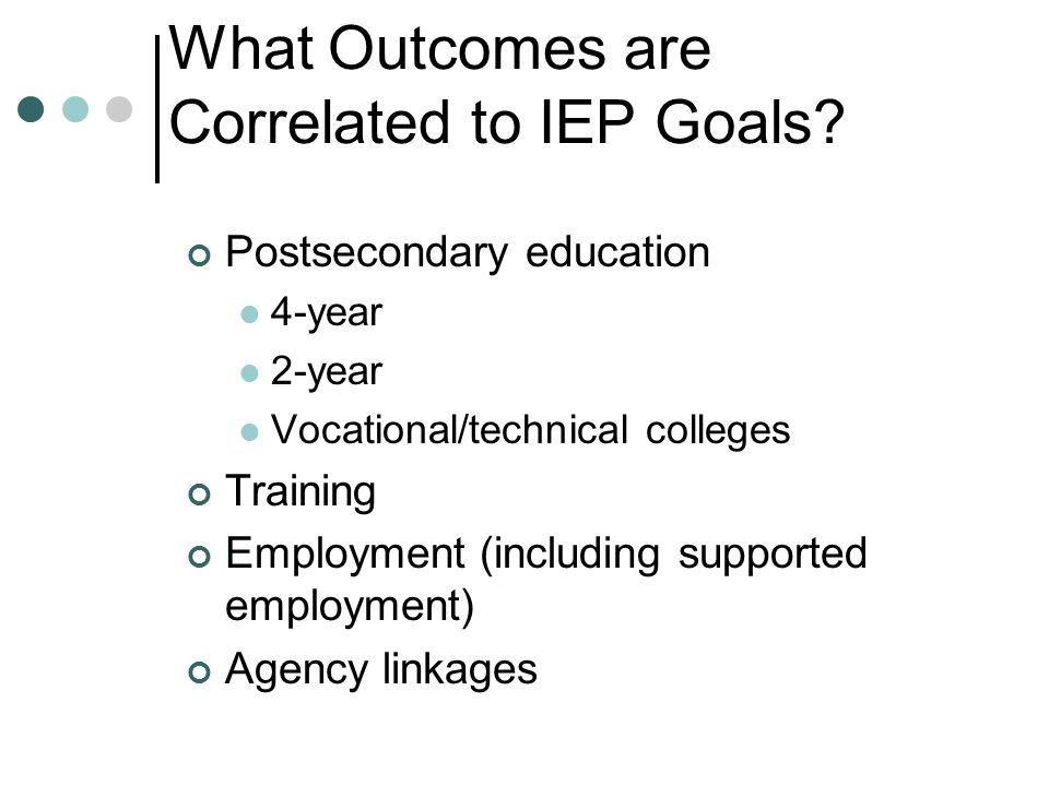 What Outcomes are Correlated to IEP Goals.