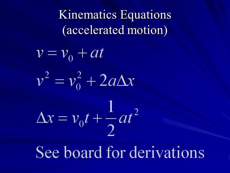 Kinematics Equations (accelerated motion)