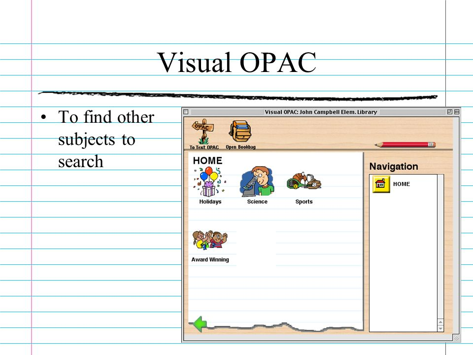 Visual OPAC To find other subjects to search