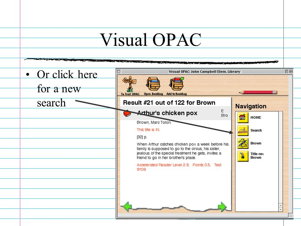 Visual OPAC Or click here for a new search