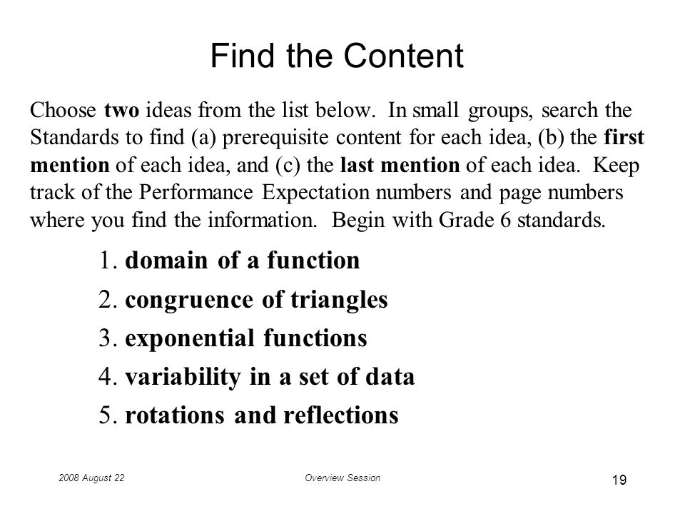 2008 August 22Overview Session Find the Content Choose two ideas from the list below.