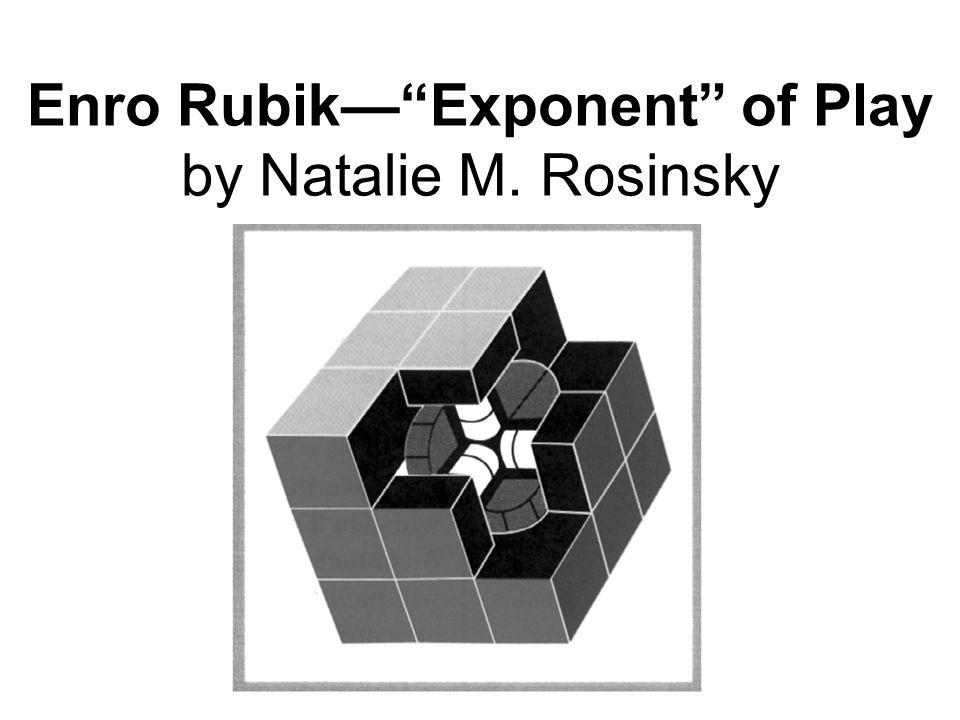 Enro RubikExponent of Play by Natalie M. Rosinsky