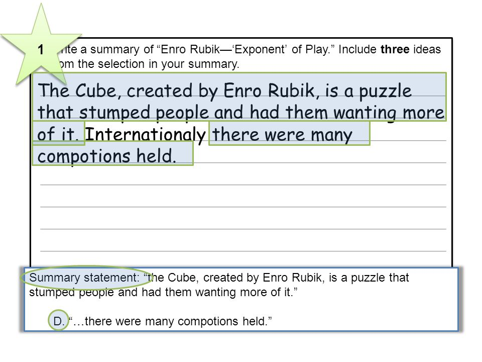 3 Write a summary of Enro RubikExponent of Play. Include three ideas from the selection in your summary. The Cube, created by Enro Rubik, is a puzzle
