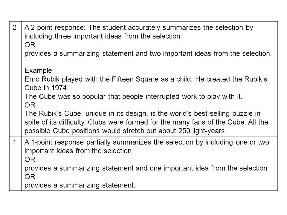 2A 2-point response: The student accurately summarizes the selection by including three important ideas from the selection OR provides a summarizing s