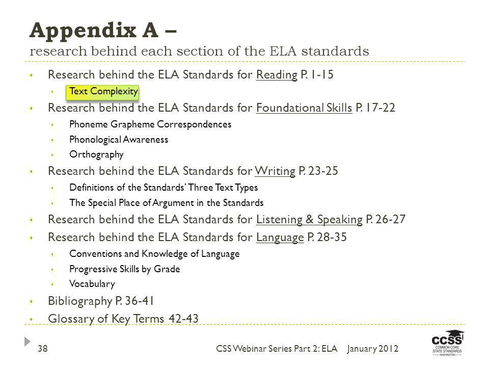 Appendix A – research behind each section of the ELA standards Research behind the ELA Standards for Reading P.