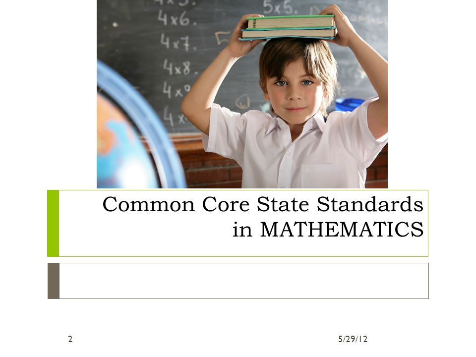Common Core State Standards in MATHEMATICS 5/29/122