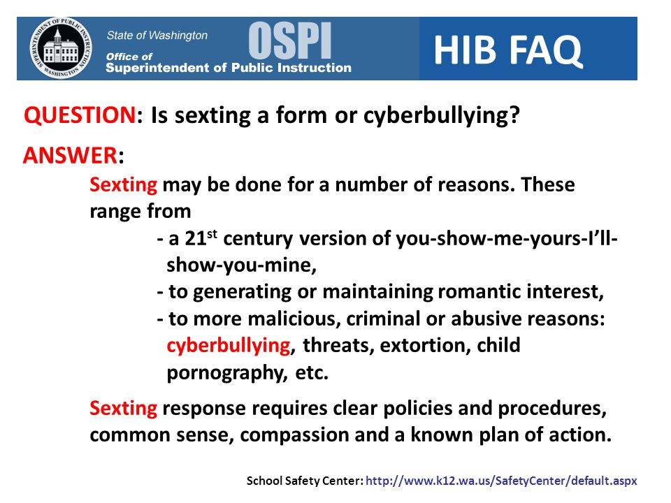 HIB FAQ QUESTION: Is sexting a form or cyberbullying.