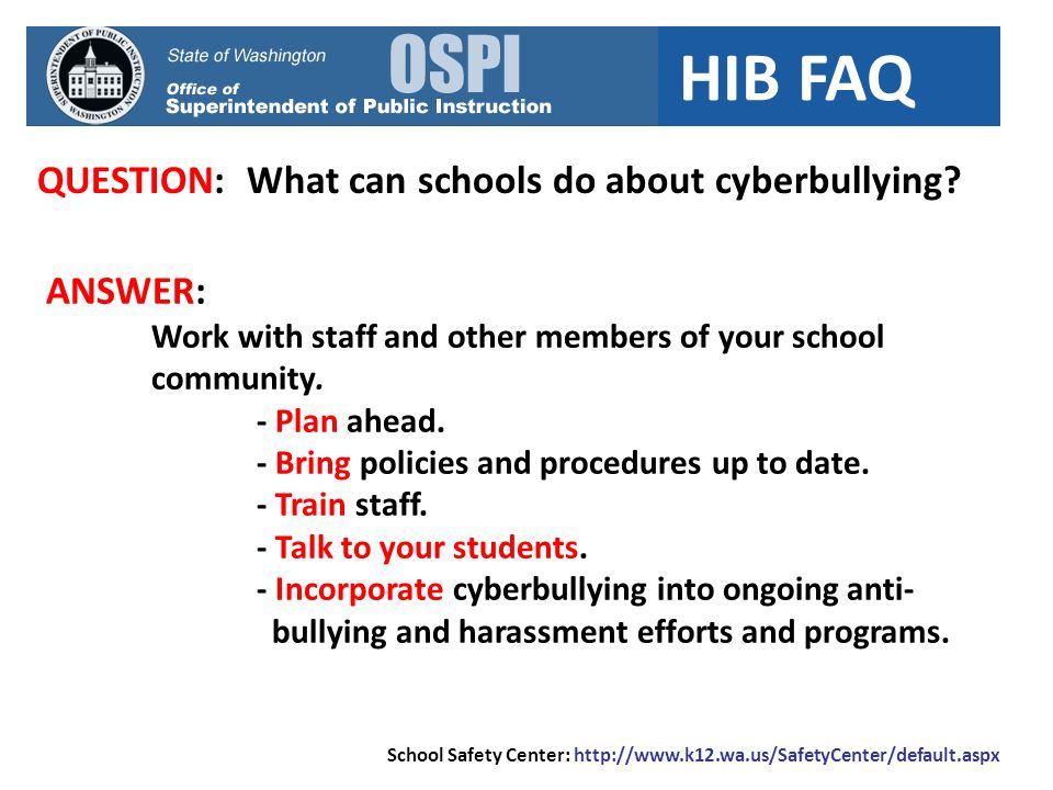 HIB FAQ QUESTION: What can schools do about cyberbullying.