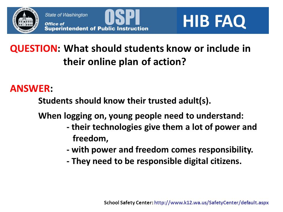 HIB FAQ QUESTION: What should students know or include in their online plan of action.