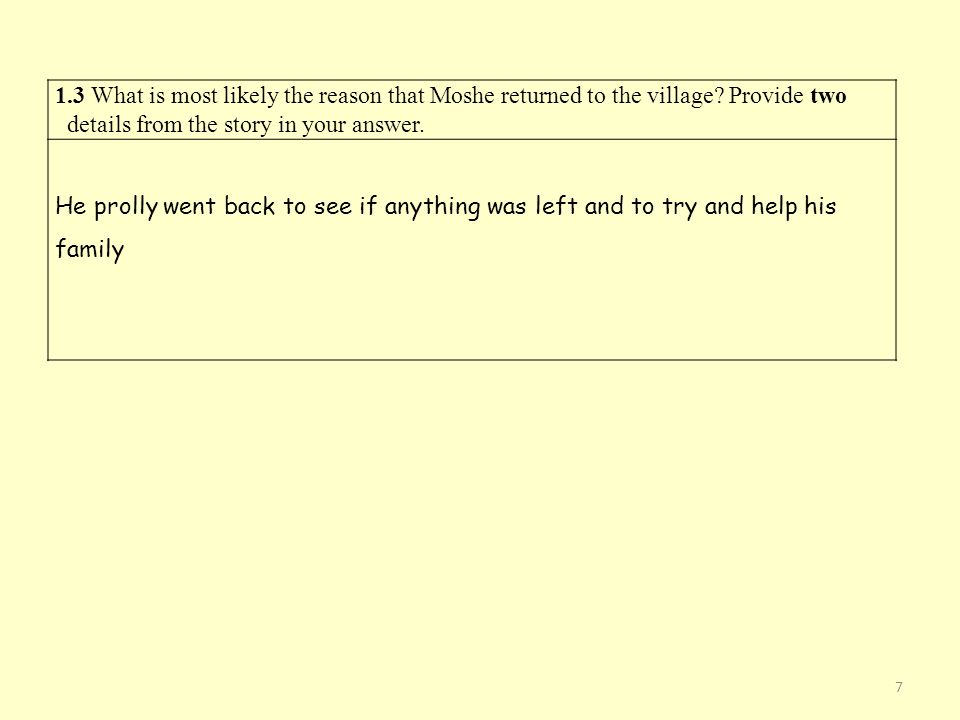 1.3 What is most likely the reason that Moshe returned to the village.