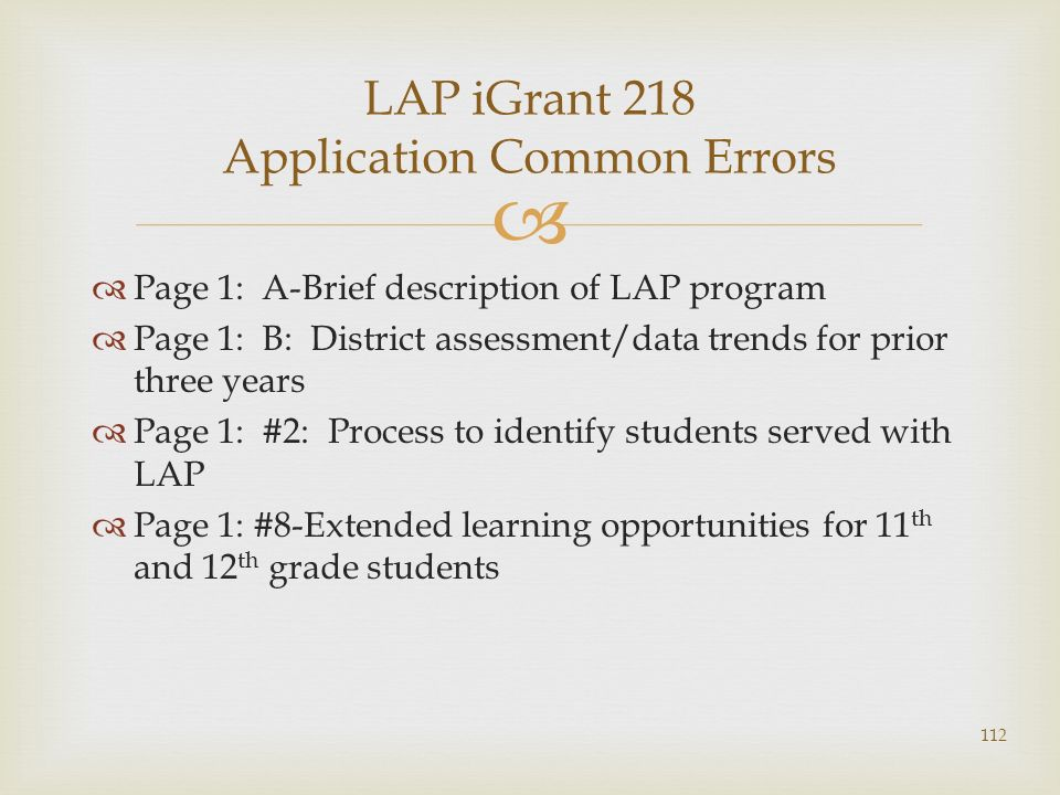 Page 1: A-Brief description of LAP program Page 1: B: District assessment/data trends for prior three years Page 1: #2: Process to identify students s