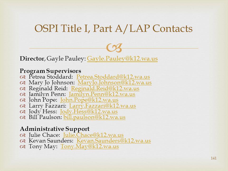 Director, Gayle Pauley: Gayle.Pauley@k12.wa.usGayle.Pauley@k12.wa.us Program Supervisors Petrea Stoddard: Petrea.Stoddard@k12.wa.usPetrea.Stoddard@k12