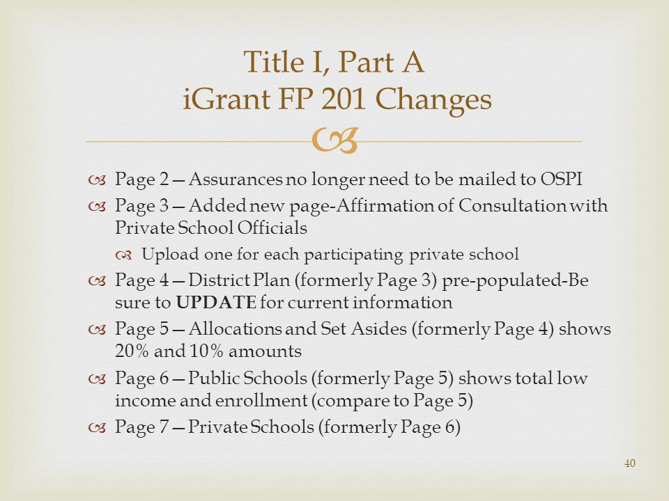 Page 2Assurances no longer need to be mailed to OSPI Page 3Added new page-Affirmation of Consultation with Private School Officials Upload one for eac