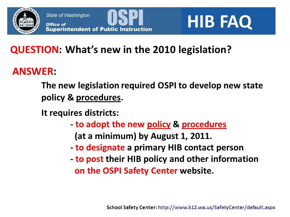 HIB FAQ QUESTION: Who were OSPIs partners in this work.