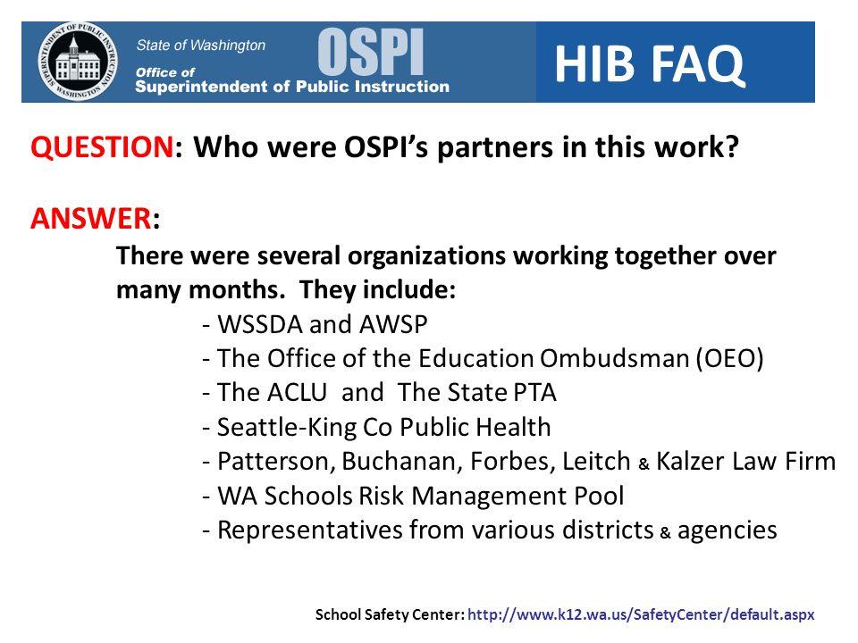 HIB FAQ QUESTION: Earlier we said that HIB applies to students and staff.