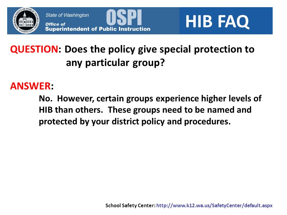 HIB FAQ QUESTION: Are there any final questions.