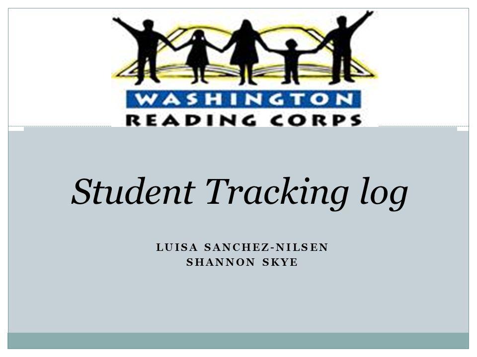 LUISA SANCHEZ-NILSEN SHANNON SKYE Student Tracking log