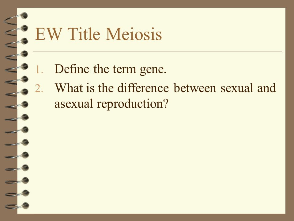 Meiosis 4 Preceded by chromosome replication, but is followed by 2 cell divisions (Meiosis I & Meiosis II) 4 4 daughter cells; 1/2 chromosome number (1N); variation