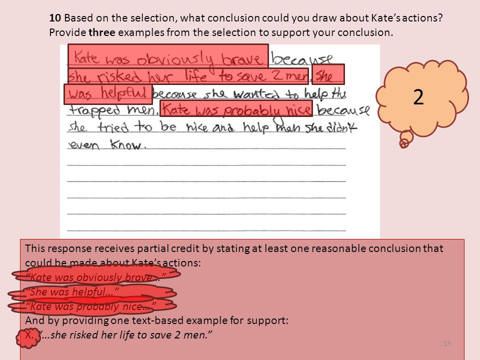 10 Based on the selection, what conclusion could you draw about Kates actions.